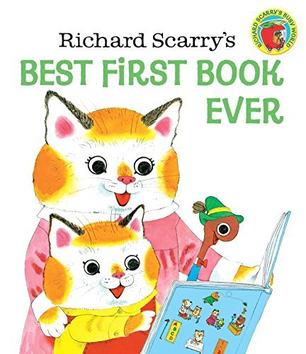 Richard Scarry Richard Scarry's Best First Book Ever!