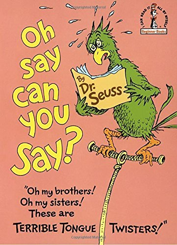 Seuss Oh Say Can You Say?