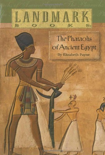 Elizabeth Payne The Pharaohs Of Ancient Egypt