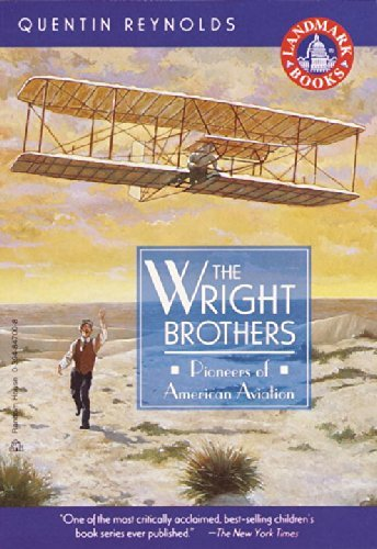 Quentin Reynolds The Wright Brothers
