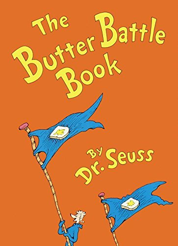 Seuss The Butter Battle Book (new York Times Notable Book Of The Year)