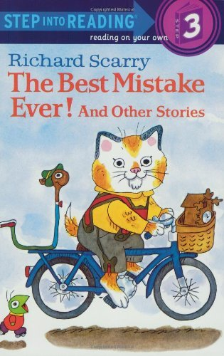Richard Scarry The Best Mistake Ever! And Other Stories