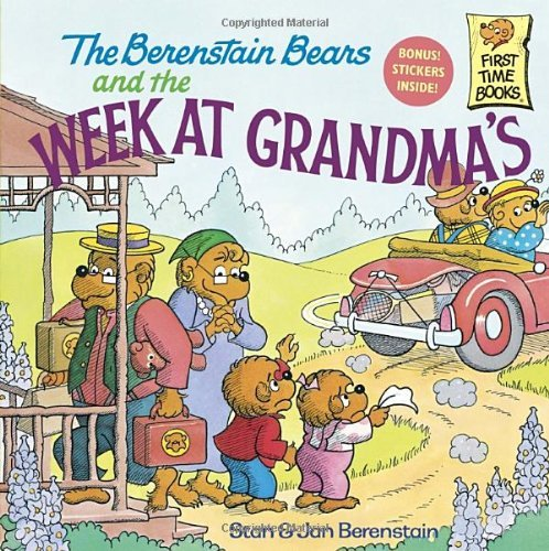Stan Berenstain The Berenstain Bears And The Week At Grandma's