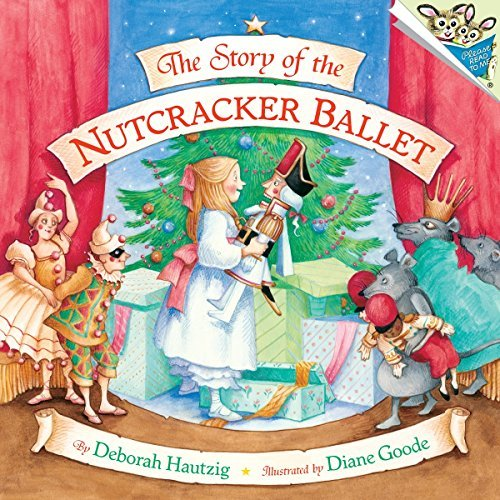 Diane Goode The Story Of The Nutcracker Ballet