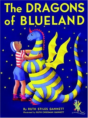 Ruth Stiles Gannett The Dragons Of Blueland