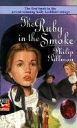 Philip Pullman Ruby In The Smoke (sally Lockhart Trilogy Boo