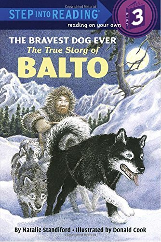 Natalie Standiford The Bravest Dog Ever The True Story Of Balto