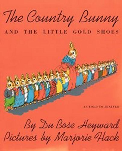 Dubose Heyward The Country Bunny And The Little Gold Shoes