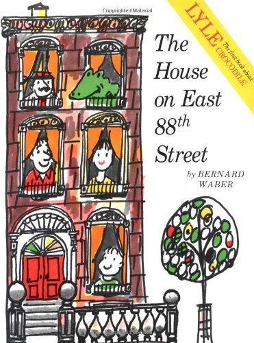 Bernard Waber The House On East 88th Street
