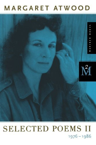 Margaret Atwood Selected Poems Ii 1976 1986 0002 Edition;