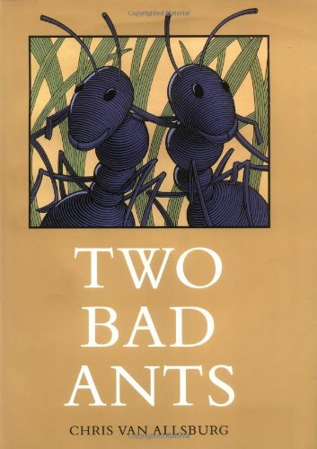 Chris Van Allsburg Two Bad Ants