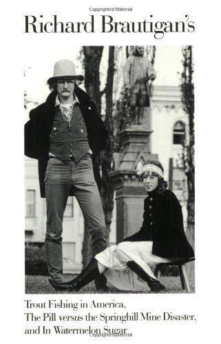 Richard Brautigan Richard Brautigan's Trout Fishing In America The