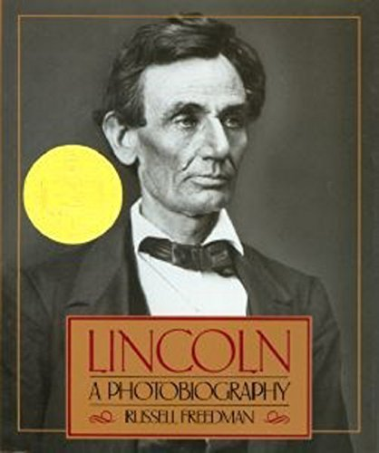 Russell Freedman Lincoln A Photobiography