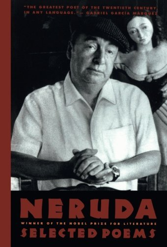Pablo Neruda Neruda Selected Poems
