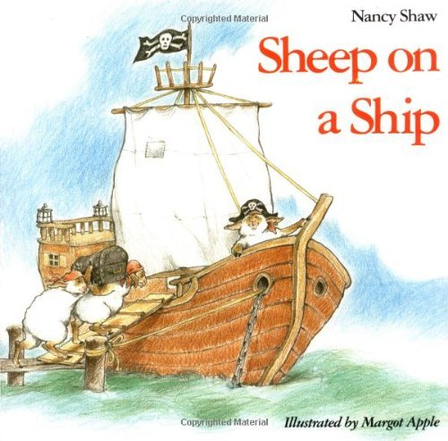 Nancy E. Shaw Sheep On A Ship