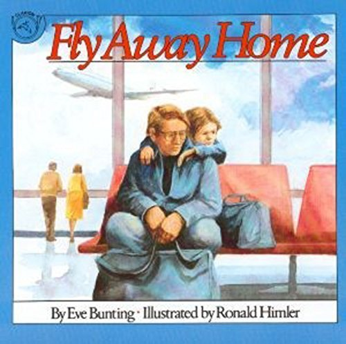 Eve Bunting Fly Away Home