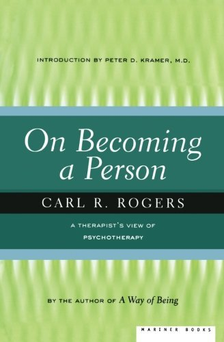 Carl Rogers On Becoming A Person A Therapist's View Of Psychotherapy 0002 Edition;