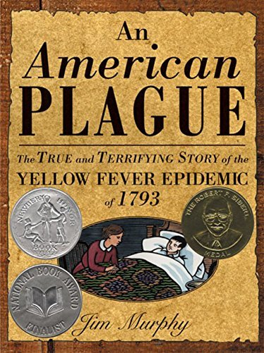 Jim Murphy American Plague The True And Terrifying Story Of The Yellow Fever