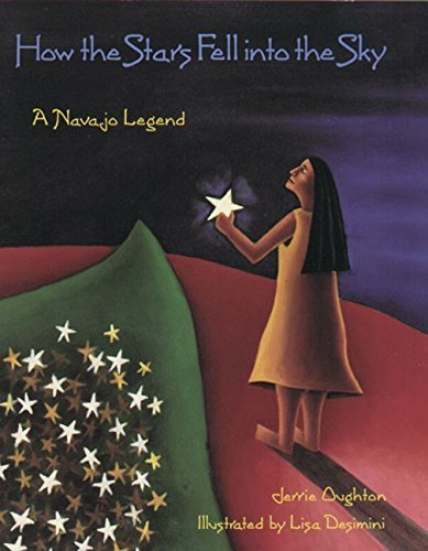 Jerrie Oughton How The Stars Fell Into The Sky A Navajo Legend