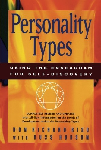 Don Richard Riso Personality Types Using The Enneagram For Self Discovery Revised