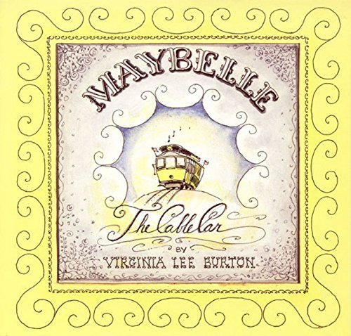 Virginia Lee Burton Maybelle The Cable Car