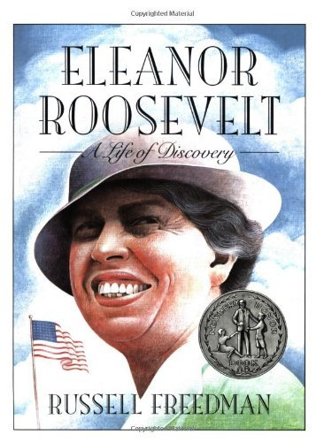 Russell Freedman Eleanor Roosevelt A Life Of Discovery
