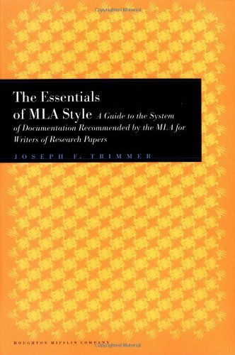 Joseph F. Trimmer The Essentials Of Mla Style A Guide To Documentation For Writers Of Research