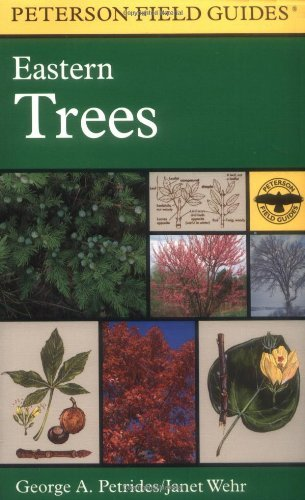 Roger Tory Peterson A Field Guide To Eastern Trees Eastern United States And Canada Including The M 0002 Edition;expanded