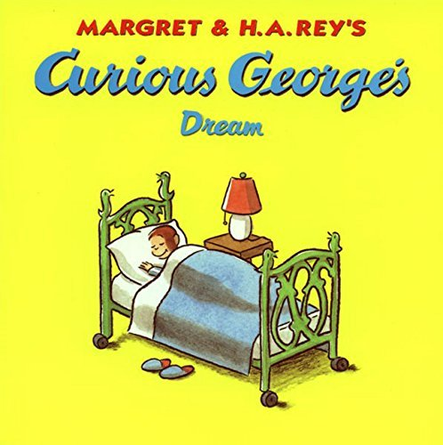 Margret Rey Curious George's Dream