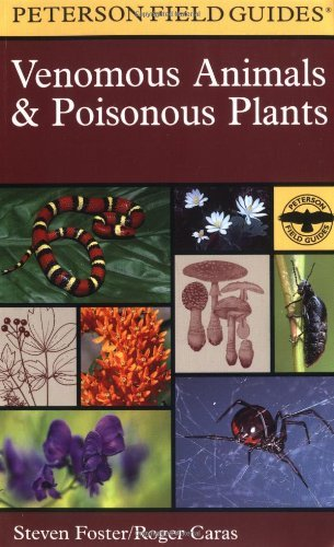 Roger Caras A Field Guide To Venomous Animals And Poisonous Pl North America North Of Mexico