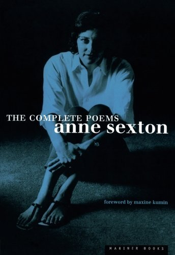Anne Sexton Complete Poems The