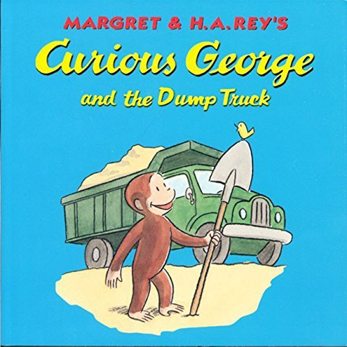 Margret Rey Curious George And The Dump Truck