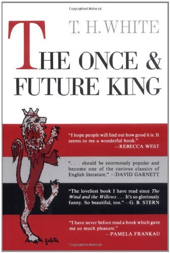 T. H. White The Once And Future King