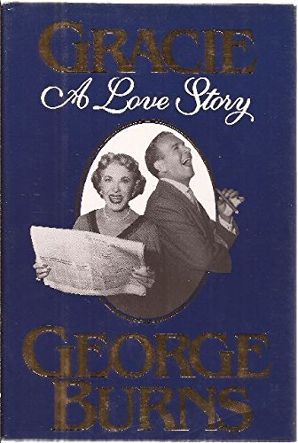 George Burns Gracie A Love Story