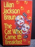 Lilian Jackson Braun Cat Who Came To Breakfast