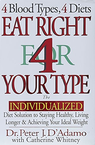 Peter J. D'adamo Eat Right 4 Your Type