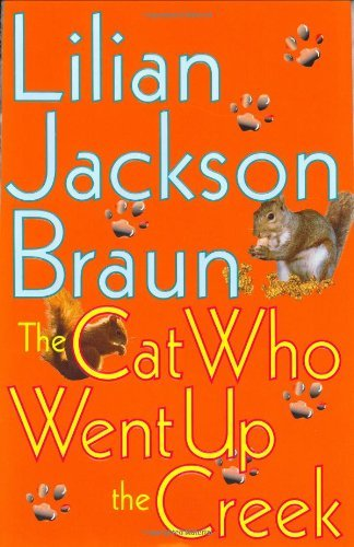 Lilian Jackson Braun The Cat Who Went Up The Creek