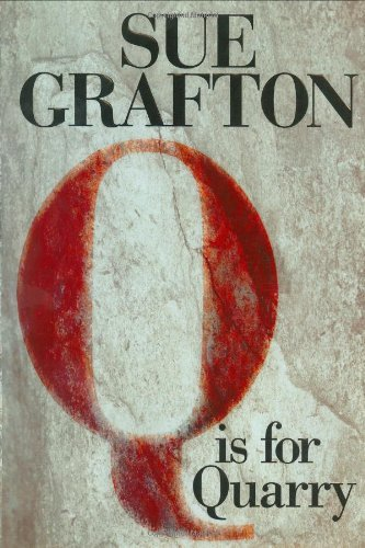Sue Grafton Q Is For Quarry A Kinsey Millhone Novel