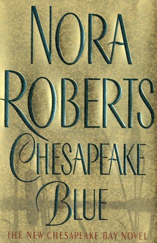 Nora Roberts Chesapeake Blue Quinn Brothers