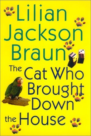Lilian Jackson Braun Cat Who Brought Down The House