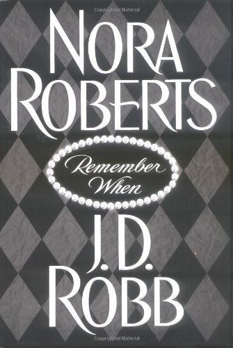 Nora Roberts Remember When