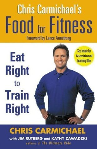 Chris Carmichael Food For Fitness
