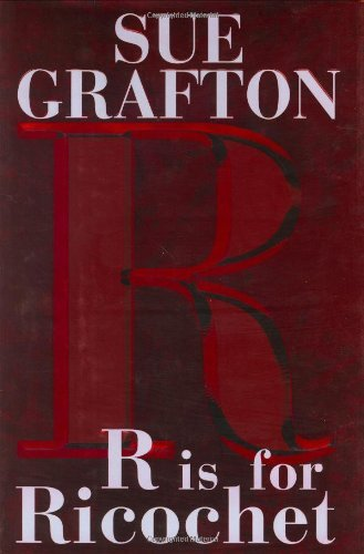 Sue Grafton R Is For Ricochet