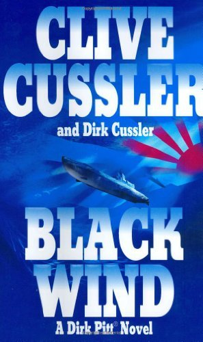 Clive Cussler Black Wind Dirk Pitt Novel