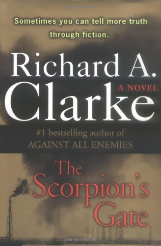 Richard A. Clarke Scorpion's Gate