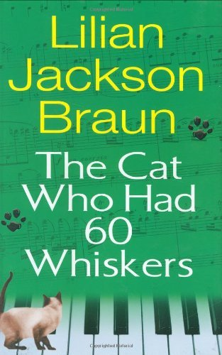 Lilian Jackson Braun Cat Who Had 60 Whiskers