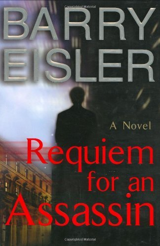 Barry Eisler Requiem For An Assassin (john Rain No. 6)