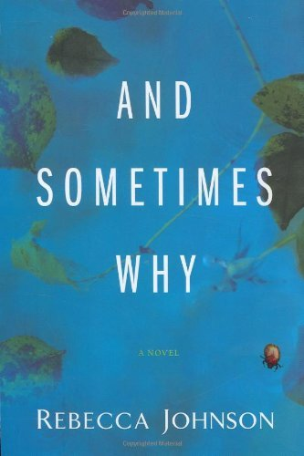 Rebecca Johnson And Sometimes Why