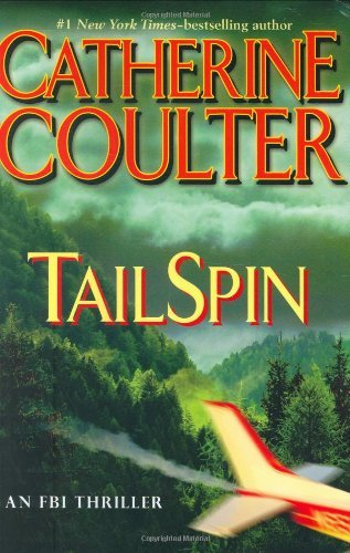 Catherine Coulter Tailspin Fbi Thriller No. 12