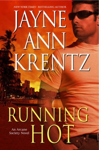 Jayne Ann Krentz Running Hot
